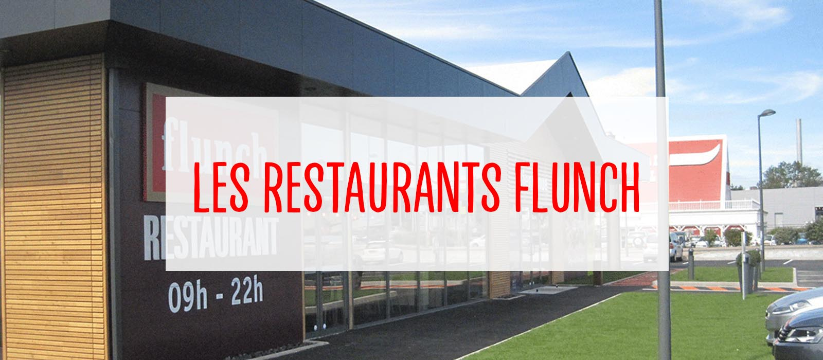 les restaurants flunch - flunch franchise